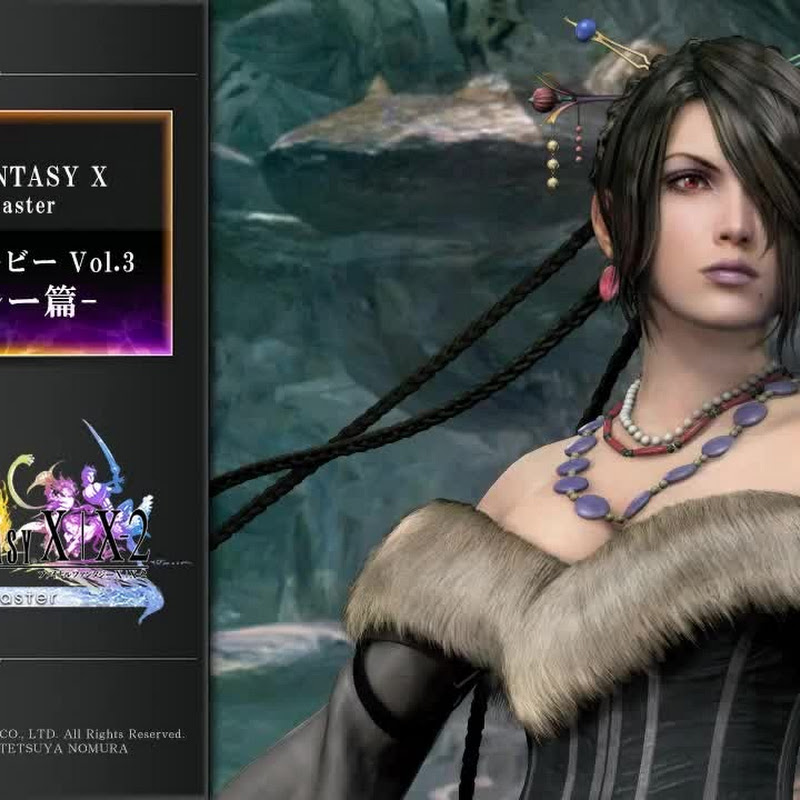 Final Fantasy X | X-2 HD Remaster – trailers
