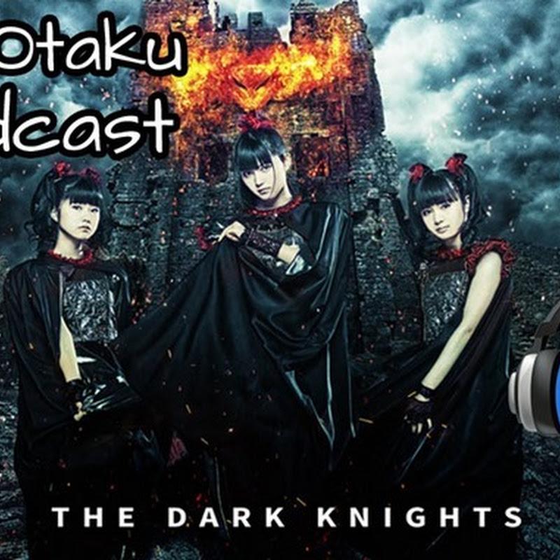 TechnOtaku Podcast Episodio 5 – BABYMETAL, Yumemiru Adolescence, i☆Ris y Tokyo Girls Style